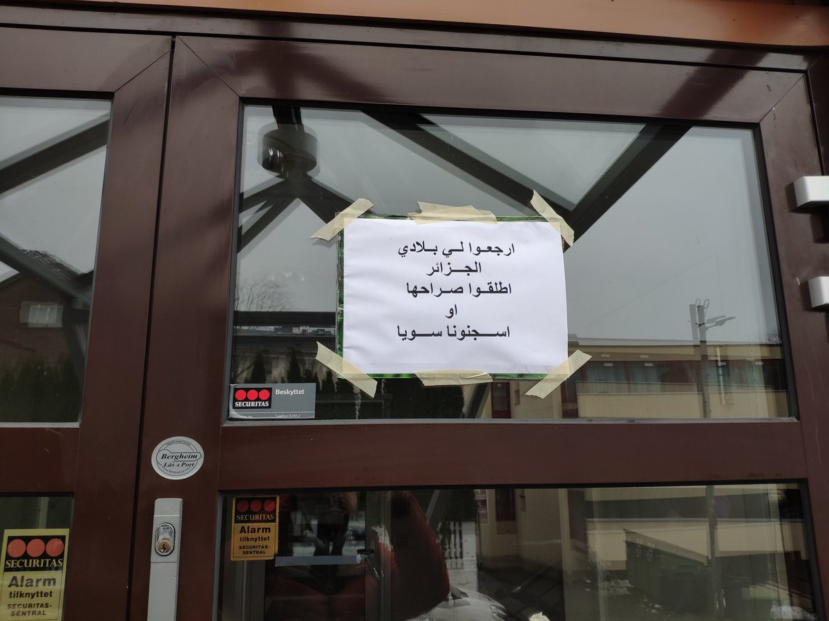 "Notice posted on door: ""Return my country Algeria to me. Set her free or imprison all of us together"""